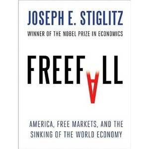 Freefall America, Free Markets, and the Sinking of the World
