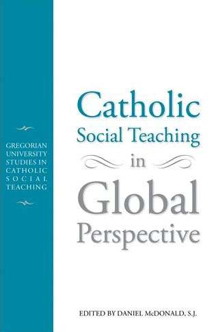 Struggling to be global Catholic Social Thought