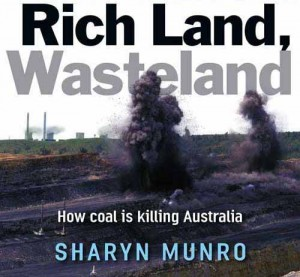 Rich Land, Wasteland – How coal is killing Australia